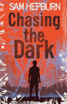 Chasing the Dark, Paperback Book
