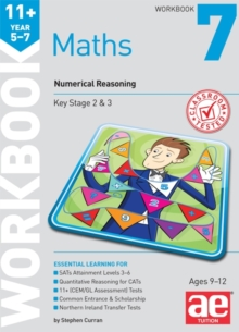 11+ Maths Year 5-7 Workbook 7 : Numerical Reasoning, Paperback Book