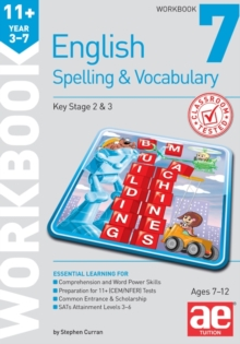11+ Spelling and Vocabulary Workbook 7 : Intermediate Level, Paperback Book