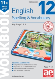 11+ Spelling and Vocabulary Workbook 12 : Advanced Level, Paperback Book
