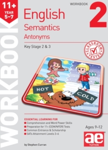 11+ Semantics Workbook 2 - Antonyms, Paperback Book