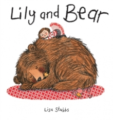 Lily and Bear, Hardback Book