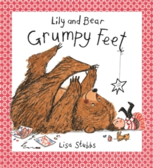 A Grumpy Feet (Lily and Bear), Hardback Book