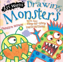 Drawing Monsters : With easy step-by-step instructions, Paperback Book