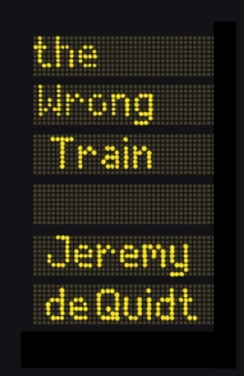 Wrong Train, Hardback Book