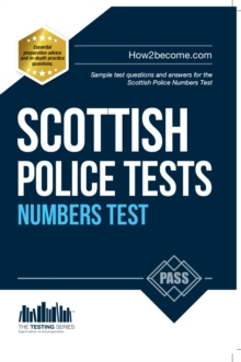 Scottish Police Numbers Tests : Standard Entrance Test (SET) Sample Test Questions and Answers for the Scottish Police Numbers Test, Paperback Book