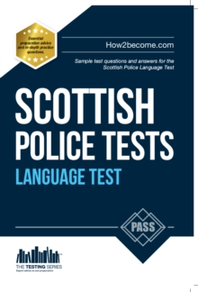 Scottish Police Language Tests : Standard Entrance Test (SET) Sample Test Questions and Answers for the Scottish Police Language Test, Paperback Book