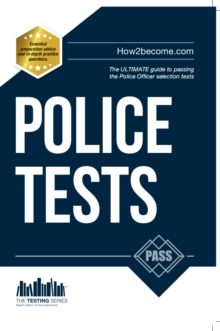 Police Tests: Numerical Ability and Verbal Ability Tests for the Police Officer Assessment Centre, Paperback Book