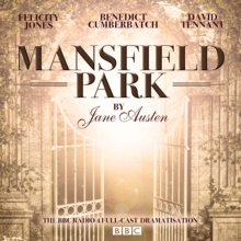 Mansfield Park : A BBC Radio 4 Full-Cast Dramatisation, CD-Audio Book