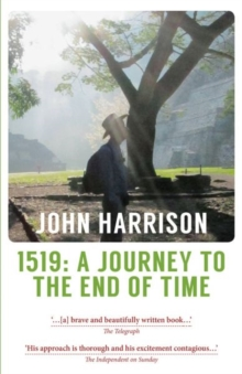 1519 : A Journey to the End of Time, Paperback Book