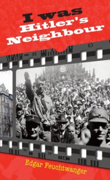 I Was Hitler's Neighbour, Paperback Book