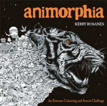 Animorphia : An Extreme Colouring and Search Challenge, Paperback Book