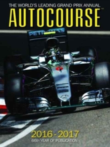 Autocourse Annual 2016 : The World's Leading Grand Prix Annual, Hardback Book