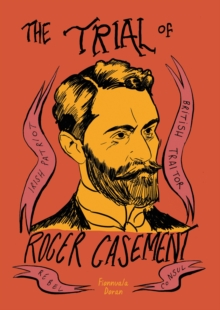 The Trial of Roger Casement, Paperback Book
