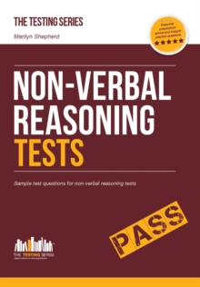 Non-Verbal Reasoning Tests: Sample Test Questions and Explanations for Non-Verbal Reasoning Tests, Paperback Book