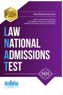 How to Pass the Law National Admissions Test (LNAT): 100s of Sample Questions and Answers for the National Admissions Test for Law, Paperback Book