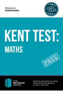 Kent Test: Maths - Guidance and Sample Questions and Answers for the 11+ Maths Kent Test, Paperback Book
