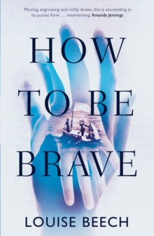 How to be Brave, Paperback Book