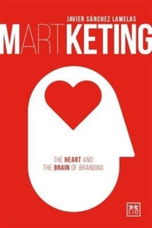 Martketing: The Heart and Brain of Branding, Paperback Book