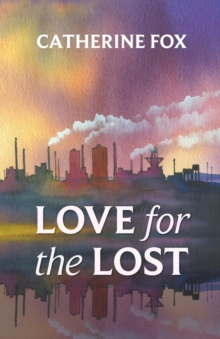 Love for the Lost, Paperback Book