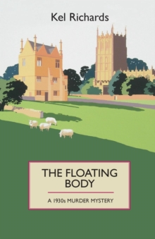 The Floating Body : A 1930s Murder Mystery, Paperback Book