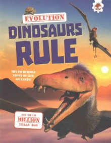 Evolution - Dinosaurs Rule, Paperback Book