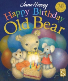 Happy Birthday, Old Bear, Hardback Book