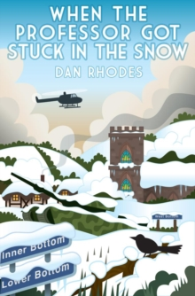 When the Professor Got Stuck in the Snow, Paperback Book