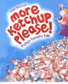 More Ketchup Please, Paperback Book