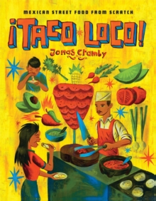 Taco Loco: Mexican Street Food from Scratch, Hardback Book