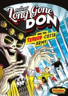 Long Gone Don: the Terror-Cotta Army (the Phoenix Presents), Paperback Book