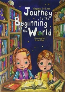 Journey to the Beginning of the World : Part 1, Hardback Book