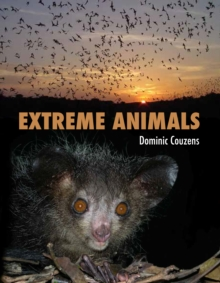 Extreme Animals, Hardback Book