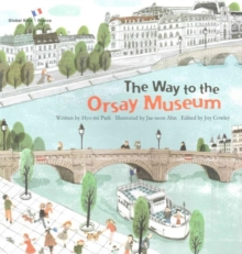 On the Way to the Orsay Museum : France, Paperback Book