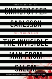 The Invisible Man from Salem : A Leo Junker Case, Paperback Book