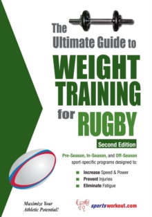 Ultimate Guide to Weight Training for Rugby, Paperback Book