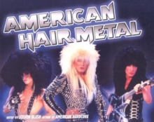 American Hair Metal, Paperback Book