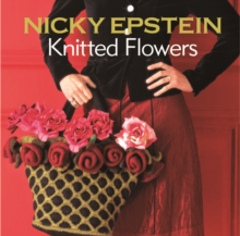 Nicky Epstein Knitted Flowers, Paperback Book