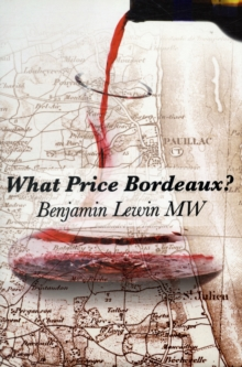What Price Bordeaux?, Hardback Book