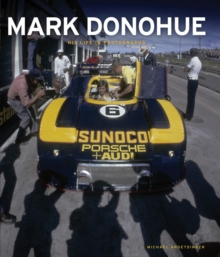 Mark Donohue : His Life in Photographs, Hardback Book