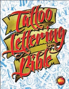 Tattoo Lettering Bible, Paperback Book