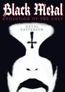 Black Metal : Evolution of the Cult, Paperback Book