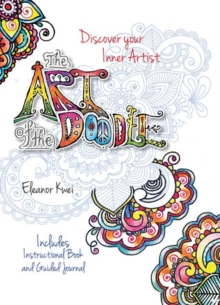 The Art of the Doodle : Discover Your Inner Artist - Includes Instructional Book and Guided Journal, Hardback Book