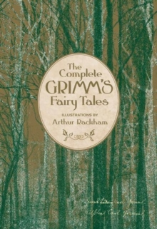 The Complete Grimm's Fairy Tales, Hardback Book