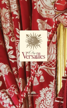 A Day at Versailles, Hardback Book