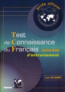 Test de connaissance du francais (tcf)  - livre + cd audio - guide officiel tcf livre + cd audio