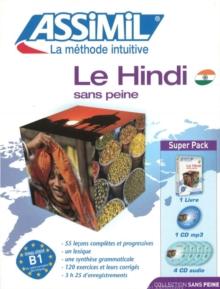 Le Hindi Sans Peine ; Debutants Et Faux-Debutants B2