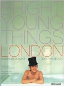 Bright Young Things : London, Hardback Book