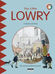 The Little Lowry : The Much Loved British Painter, Paperback Book