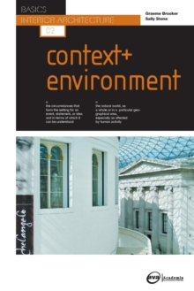 Basics Interior Architecture 02: Context & Environment, Paperback Book